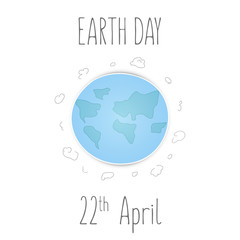 Earth Day card with planet and clouds. Vector illustration.