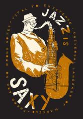 jazz saxophone player drawing poster. jazz is saxy