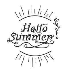 Handwritten inscription hello summer lettering calligraphy vector illustration