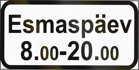 Additional road sign used in Belarus - valid on monday during times shown. The word means monday