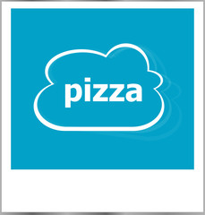instant photo frame with cloud and pizza word