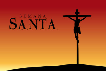 Semana Santa - Holy Week in Spanish language - Silhouette of the crucifixion of Christ at sunset - Vector image