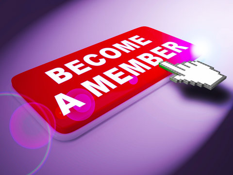 Become A Member Means Join Up 3d Rendering