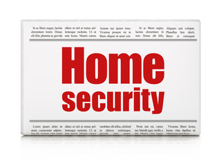 Safety concept: newspaper headline Home Security