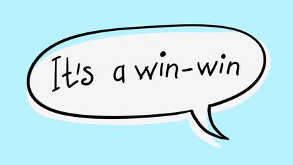 """Business Buzzword: """"It's a win-win"""" - vector handwritten phrase"""