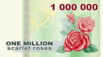 Million roses. The banknote with the image of roses. Illustration, background for design.