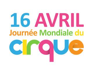 JOURNEE MONDIALE DU CIRQUE