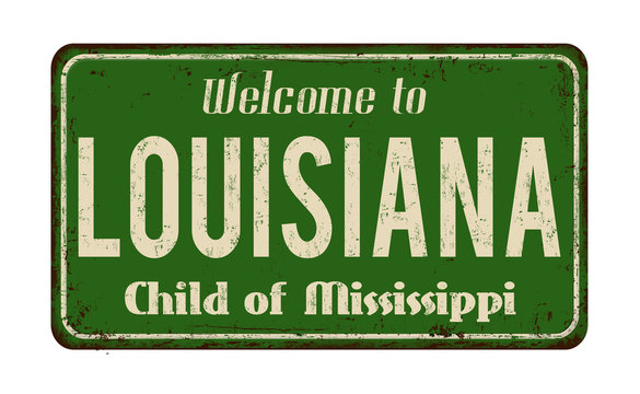 Welcome to Louisiana vintage rusty metal sign