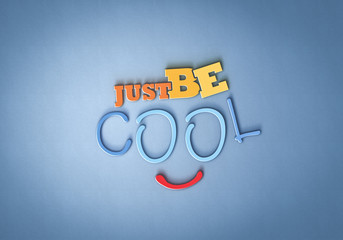 Just be Cool - Typo - Smile