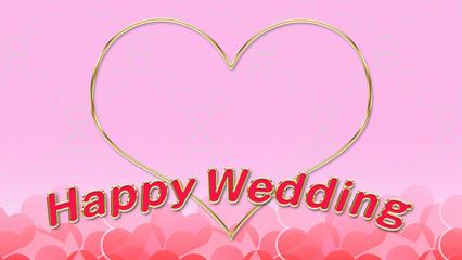 Happy Wedding ハート