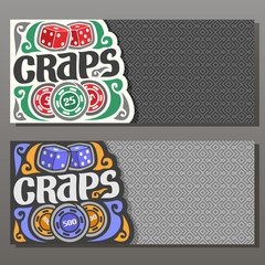 Vector horizontal banners for Craps gamble: 2 red cubes, chips nominal 25, 500 on grey geometric background, on cards title text - craps, pair blue dice and curly decoration on gray abstract backdrop
