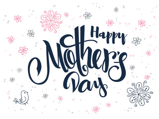 vector hand lettering greetings text - mother's day with doodle flowers, bird and hearts