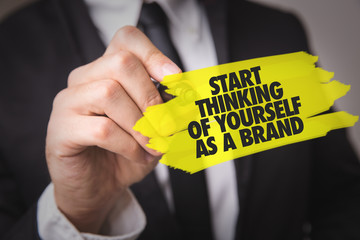 Start Thinking of Yourself as a Brand