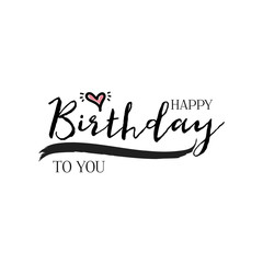 lettering and calligraphy modern - Happy Birthday to you. Sticker, stamp, logo - hand made