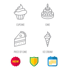 Cake, cupcake and ice cream icons. Piece of cake linear sign. Shield protection, calendar and new tag web icons. Vector