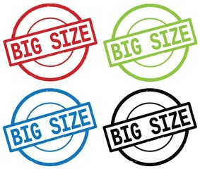 BIG SIZE text, on round simple stamp sign.
