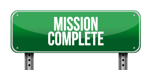 mission complete road sign concept