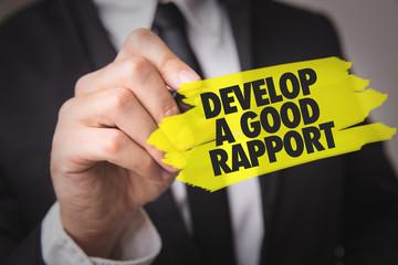 Develop a Good Rapport