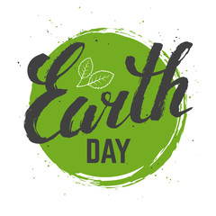 Earth day grunge poster. Vector hand drawn lettering and leaves on a green background. Eco friendly ecology concept banner.
