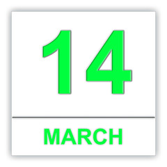 March 14. Day on the calendar.