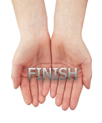 woman open hand with text finish isolated on white