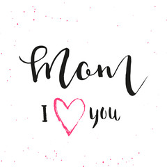 Happy Mother's Day - hand drawn calligraphy background.