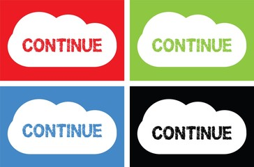 CONTINUE text, on cloud bubble sign.