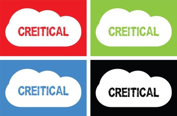 CREITICAL text, on cloud bubble sign.