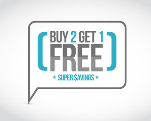 buy 2 get 1 free sale message concept
