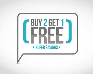 buy 2 get 1 free sale message concept