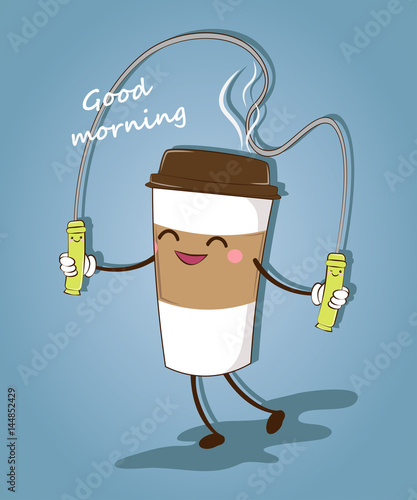 A Funny Cup Of Coffee Good Morning Coffee Time Vector