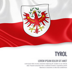 Flag of Austrian state Tyrol waving on an isolated white background. State name and the text area for your message.