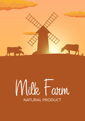 Poster Milk farm natural product. Rural landscape with mill and cows. Dawn in the village.