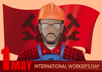 1 May. May Day. Labor Day poster with workman on the background waving in the wind red flag. Happy International Workers Day. Vector illustration