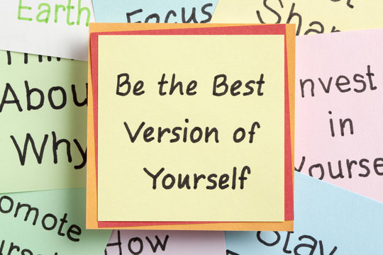 Be the Best Version of Yourself