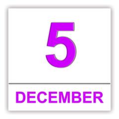 December 5. Day on the calendar.