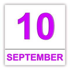 September 10. Day on the calendar.
