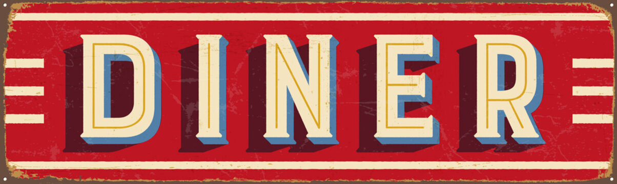 Vintage metal sign - Diner - Vector EPS10. Grunge and rusty effects can be easily removed for a cleaner look.