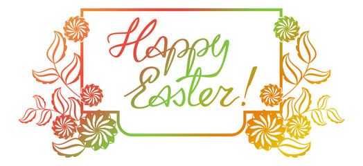 """Gradient filled holiday label with decorative flowers and artistic written greeting text """"Happy Easter!"""". Design element for banners, labels, prints, posters, greeting cards, albums. Raster clip art."""