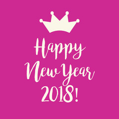 Pink Happy New Year 2018 greeting card with a crown