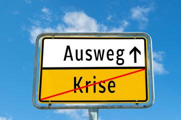 Ausweg/Krise Schild