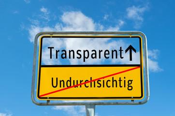 Schild Transparent/Unduchsichtig
