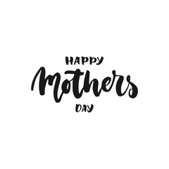 Happy Mother's Day - hand drawn lettering phrase isolated on the white background. Fun brush ink inscription for photo overlays, greeting card or t-shirt print, poster design.