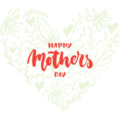 Happy Mother's Day - hand drawn lettering phrase with flower heart isolated on the white background. Fun brush ink inscription for photo overlays, greeting card or t-shirt print, poster design.