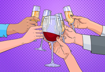 Hands Group Clinking Glass Of Champagne And Red Wine Toasting Pop Art Retro Pin Up Background Vector Illustration