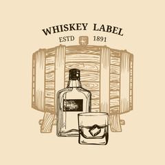 Vector whiskey illustration. Logo,label with sketched wooden barrel, bottle, glass for restaurant,bar,cafe menu concept.