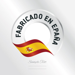 Made in Spain (Spanish language - Fabricado en Epana)