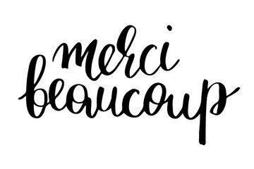 Merci beaucoup. Thank you very much in French. Handwritten black text isolated on white background, vector. Each word is on the separate layer