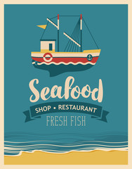 Retro banner for a restaurant or seafood store with fishing boats against the background seascape with beach