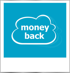money back word business concept, photo frame isolated on white